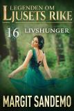 Cover for Livshunger: Ljusets Rike 16