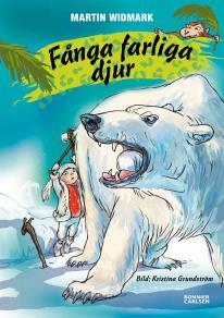 Cover for Fånga farliga djur