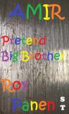Cover for AMIR Pretend Big Brother (short text)