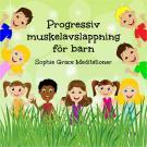 Cover for Progressiv muskelavslappning för barn