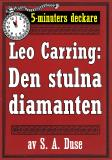 Cover for 5-minuters deckare. Leo Carring: Den stulna diamanten. Återutgivning av text från 1924