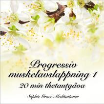 Cover for Progressiv muskelavslappning 1. 20 min thetautgåva
