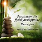 Cover for Meditation för fysisk avslappning. Thetautgåva