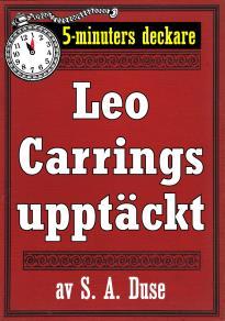 Cover for 5-minuters deckare. Leo Carrings upptäckt. Detektivhistoria. Återutgivning av text från 1931
