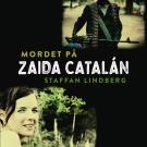 Cover for  Mordet på Zaida Catalán