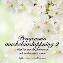 Cover for Progressiv muskelavslappning 2. Med binaurala frekvenser och isokroniska toner