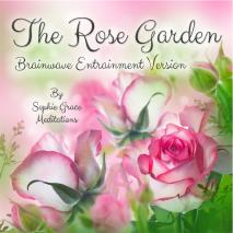 Cover for The Rose Garden. Brainwave Entrainment Version