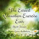 Cover for The Easiest Relaxation Exercise Ever. Short Version
