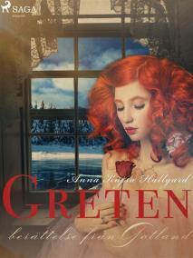 Cover for Greten: berättelse från Gotland