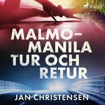 Cover for Malmö - Manila, tur och retur