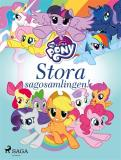 Cover for My Little Pony - Stora sagosamlingen!