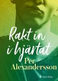 Cover for Rakt in i hjärtat