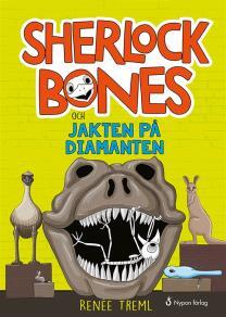 Cover for Sherlock Bones och jakten på diamanten