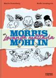 Cover for Morris Mohlin är levande måltavla