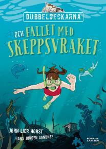 Cover for Dubbeldeckarna och fallet med skeppsvraket