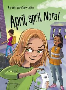 Cover for April, april, Nora!
