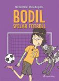 Cover for Bodil spelar fotboll