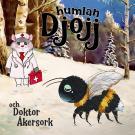 Cover for Djojj och Doktor Åkersork