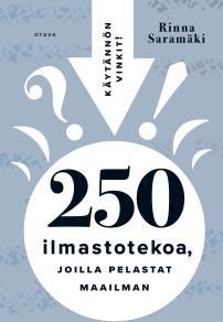 Cover for 250 ilmastotekoa, joilla pelastat maailman