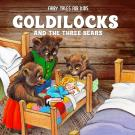 Cover for Goldilocks and the Three Bears