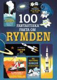 Cover for 100 fantastiska fakta om rymden