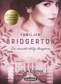 Cover for Familjen Bridgerton. En oundviklig längtan