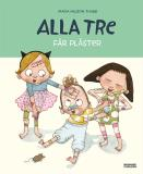 Cover for Alla tre får plåster