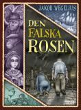 Cover for Den falska rosen