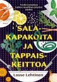 Cover for Salakapakoita ja tappaiskeittoa