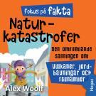 Cover for Fokus på fakta: Naturkatastrofer