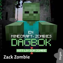 Cover for En Minecraft-zombies dagbok 1: Mitt liv som zombie