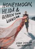 Cover for Honeymoon, hejdå & bergen som väntar