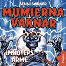 Cover for Mumierna vaknar 2: Imhoteps armé
