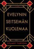 Cover for Evelynin seitsemän kuolemaa