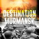 Cover for Destination Murmansk