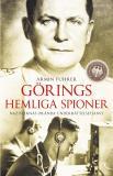 Cover for Görings hemliga spioner. Nazisternas okända underrättelsetjänst