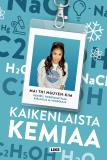 Cover for Kaikenlaista kemiaa