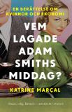 Cover for Vem lagade Adam Smiths middag?