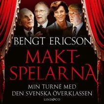 Cover for Maktspelarna - Min turné med den svenska överklassen