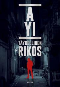 Cover for Täydellinen rikos