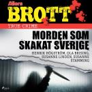 Cover for Morden som skakat Sverige