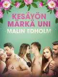 Cover for Kesäyön märkä uni - eroottinen novelli
