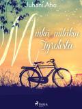 Cover for Minkä mitäkin Tyrolista