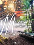 Cover for Muistelmia ja matkakuvia