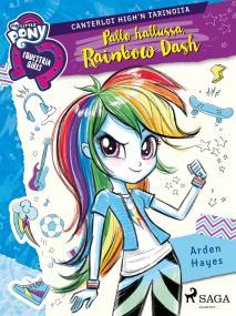 Cover for My Little Pony - Equestria Girls - Pallo hallussa, Rainbow Dash