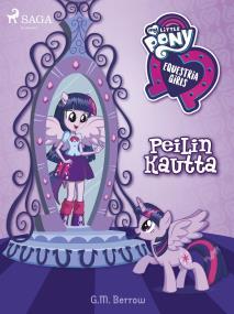 Cover for My Little Pony - Equestria Girls – Peilin kautta