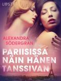 Cover for Pariisissa näin hänen tanssivan - eroottinen novelli