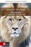Cover for Känslor som kraft eller hinder : en handbok i känsloreglering