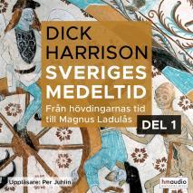 Cover for Sveriges medeltid, 1. Från hövdingarnas tid till Magnus Ladulås
