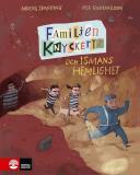 Cover for Familjen Knyckertz och Ismans hemlighet